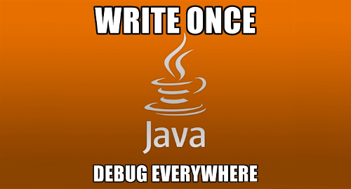 Image result for write once debug everywhere java